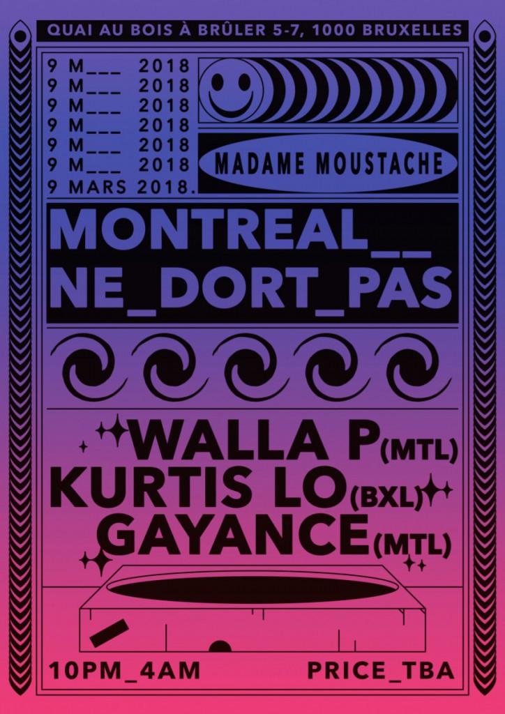 Montr 233 Al Ne Dort Pas Avec Walla P Kurtis Lo Amp Gayance Madame Moustache